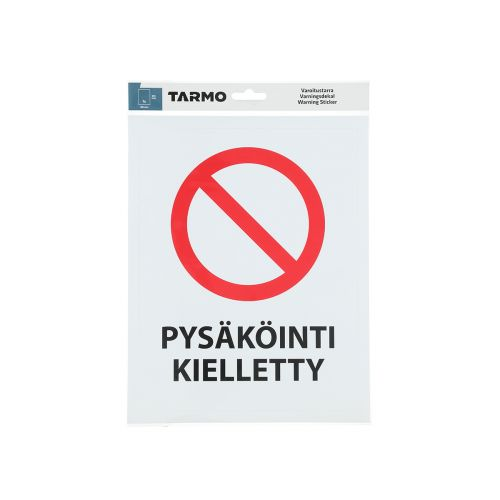 TARMO VAROITUSTARRA PYSÄKÖINTI KIELLETTY