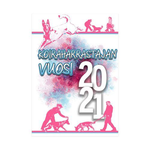 KOIRAHARRASTAJAN KALENTERI 2021