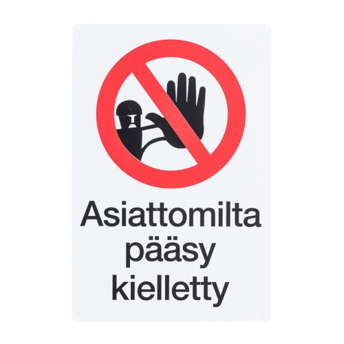 VAROITUSMERKKI ASIATTOMILTA PÄÄSY KIELLETTY (20X30CM)